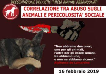 Animalisti Onlus, correlazione tra abuso sugli Animali e pericolosità sociale